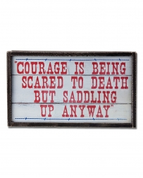 Montana Lifestyles® Courage Sign