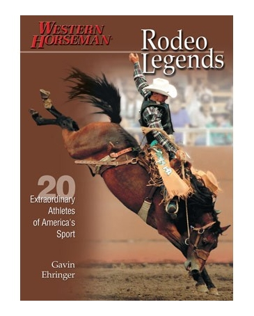 Western Horseman® Books - Rodeo Legends