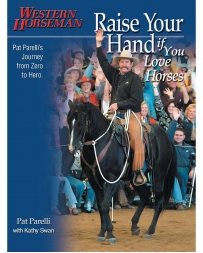 Western Horseman® Books - Raise Your Hand If You Love Horses