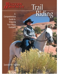 Western Horseman® Books - Trail Riding