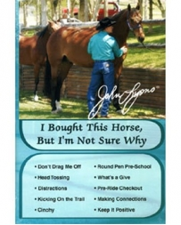 "John Lyons® ""I Bought This Horse, But I'm Not Sure Why"" Book"
