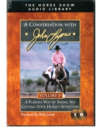 "John Lyons® ""Volume 5 - Positive Way To Say No"